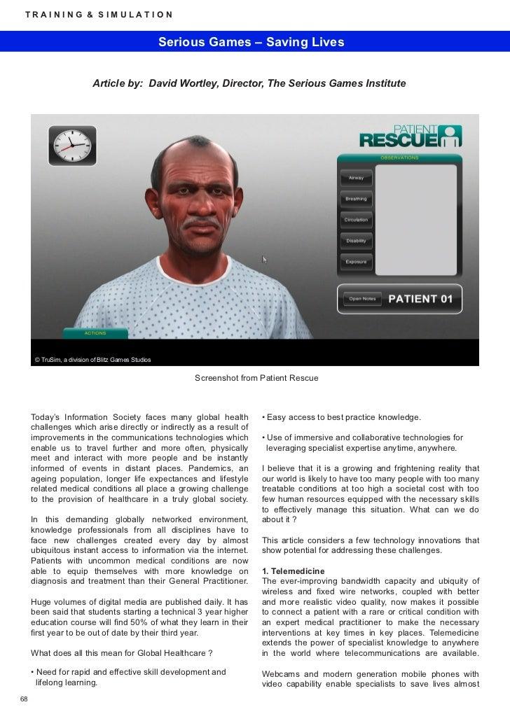 TRAINING & SIMULATION                                                    Serious Games – Saving Lives                     ...