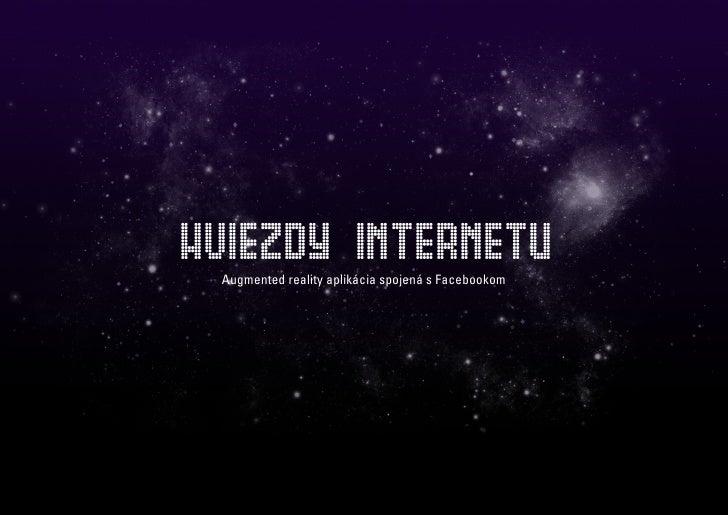 HVIEZDY INTERNETU  Augmented reality aplikácia spojená s Facebookom