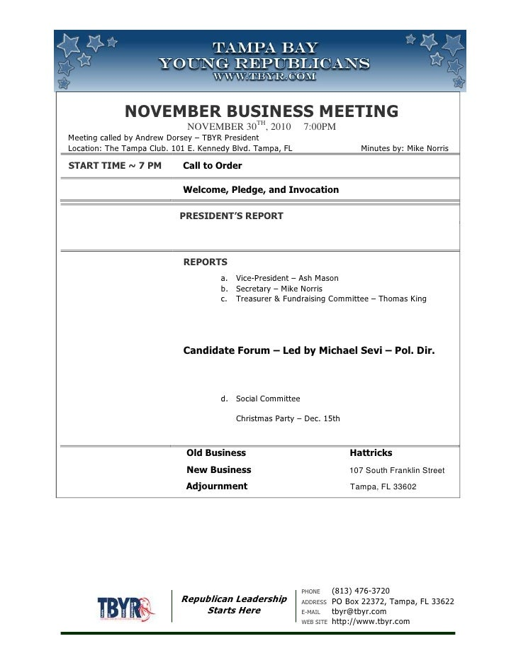 November Business MeetingNovember 30th, 2010     7:00pm Meeting called by Andrew Dorsey – TBYR PresidentLocation: The Tamp...