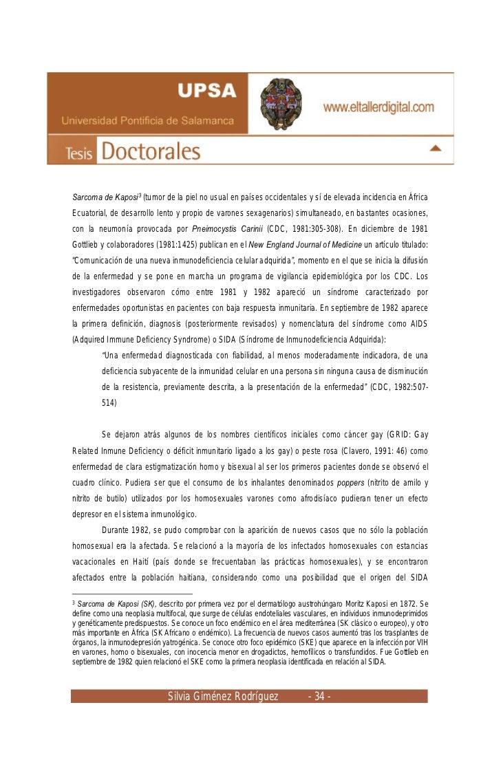 Sarcoma de Kaposi3 (tumor de la piel no usual en países occidentales y sí de elevada incidencia en ÁfricaEcuatorial, de de...