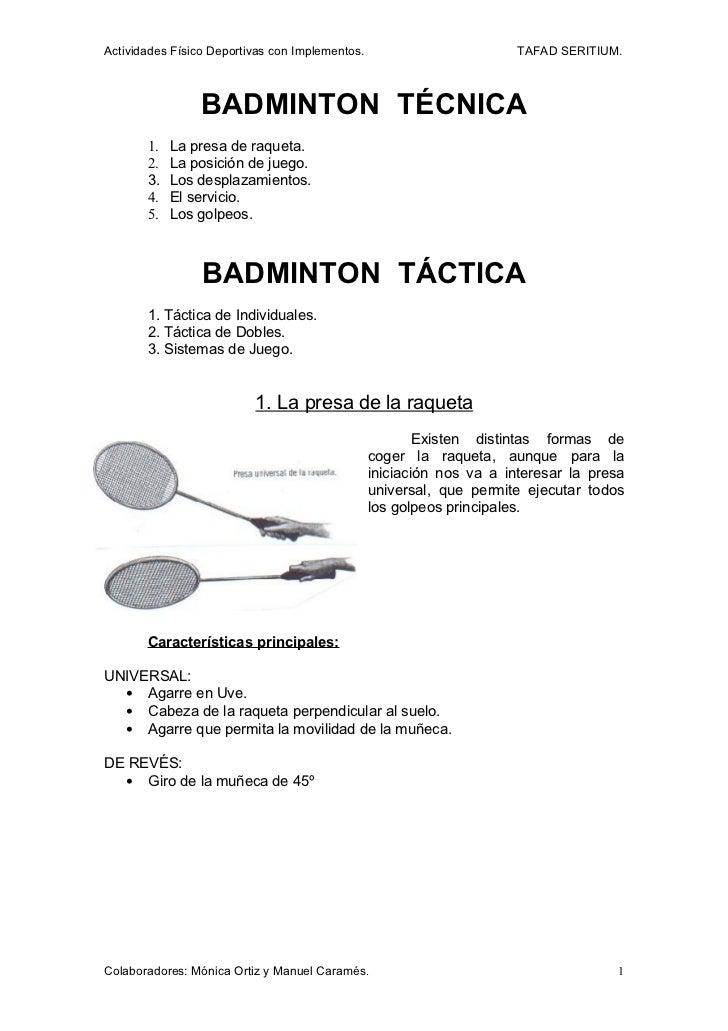 Actividades Físico Deportivas con Implementos.                         TAFAD SERITIUM.                 BADMINTON TÉCNICA  ...
