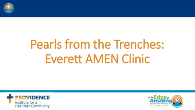 Pearls from the Trenches: Everett AMEN Clinic