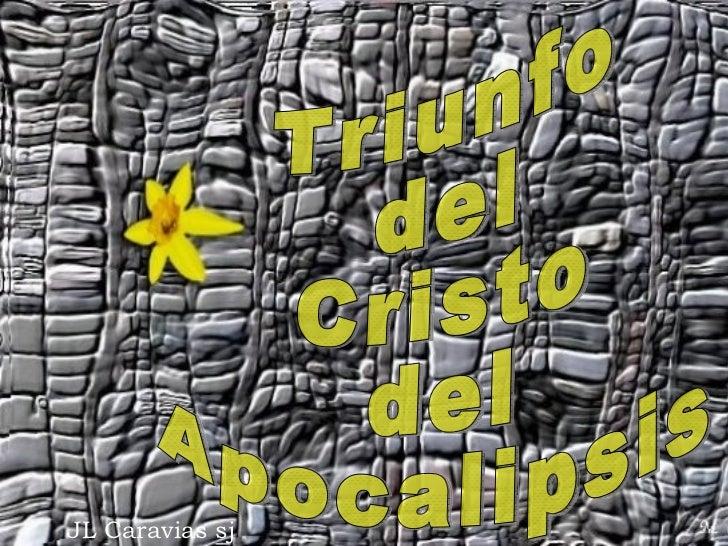JL Caravias sj Triunfo del  Cristo  del Apocalipsis