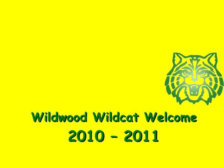 Wildwood Wildcat Welcome 2010 – 2011