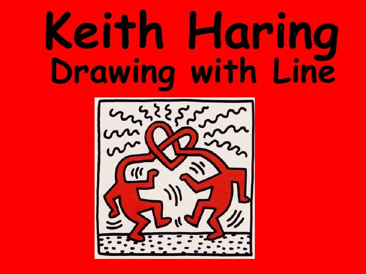 Keith HaringDrawing with Line