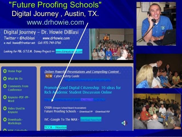 """Future Proofing Schools"" Digital Journey , Austin, TX. www.drhowie.com"