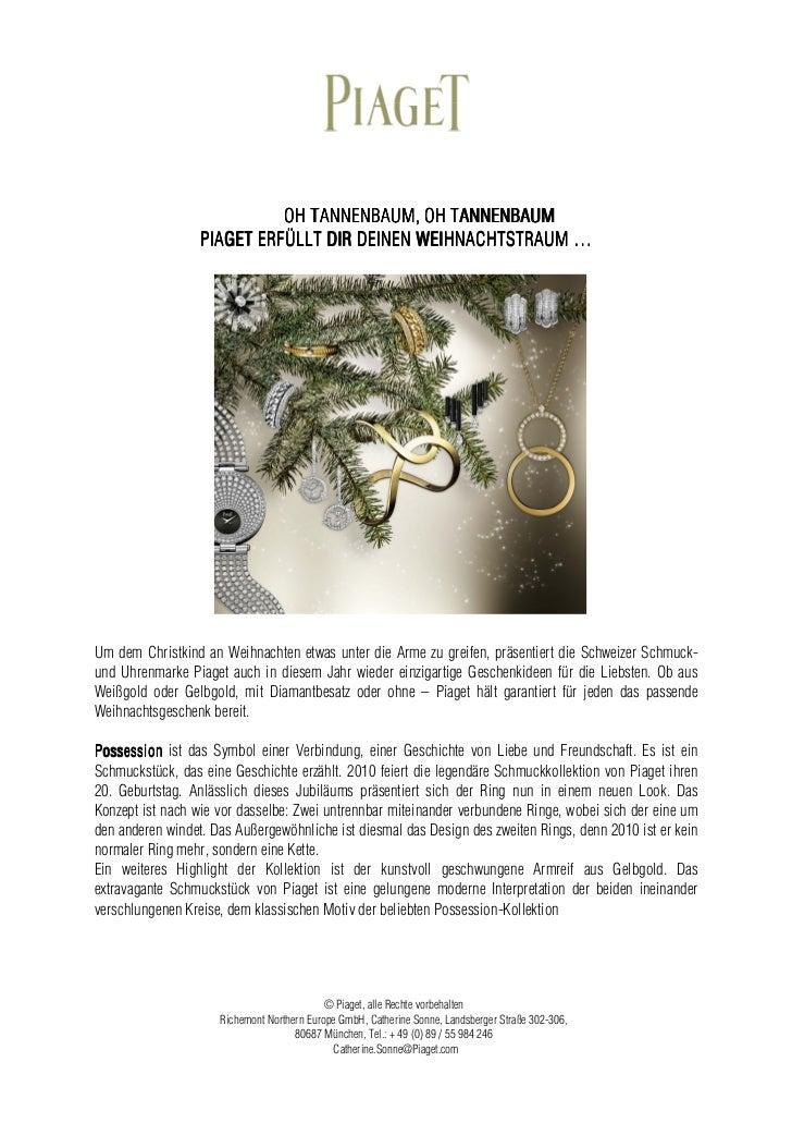 OH TANNENBAUM, OH TANNENBAUM                  P IAGET ERFÜLLT DIR DEINEN WEIHNACHTSTRAUM …Um dem Christkind an Weihnachten...
