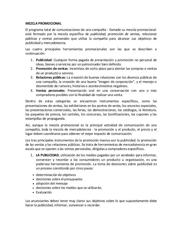 MEZCLA PROMOCIONALEl programa total de comunicaciones de una compañía - llamado su mezcla promocional-está formado por la ...
