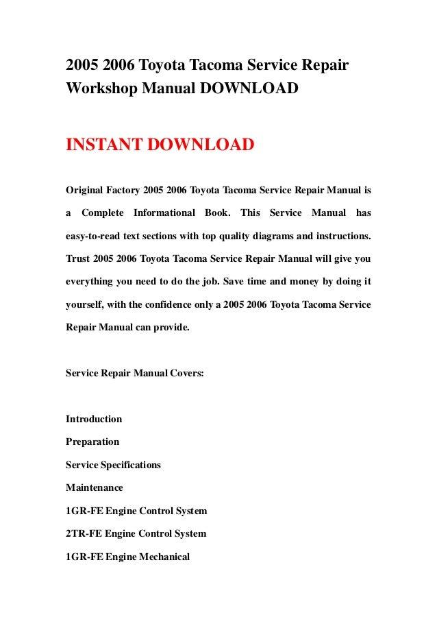 2005 2006 Toyota Tacoma Service RepairWorkshop Manual DOWNLOADINSTANT DOWNLOADOriginal Factory 2005 2006 Toyota Tacoma Ser...
