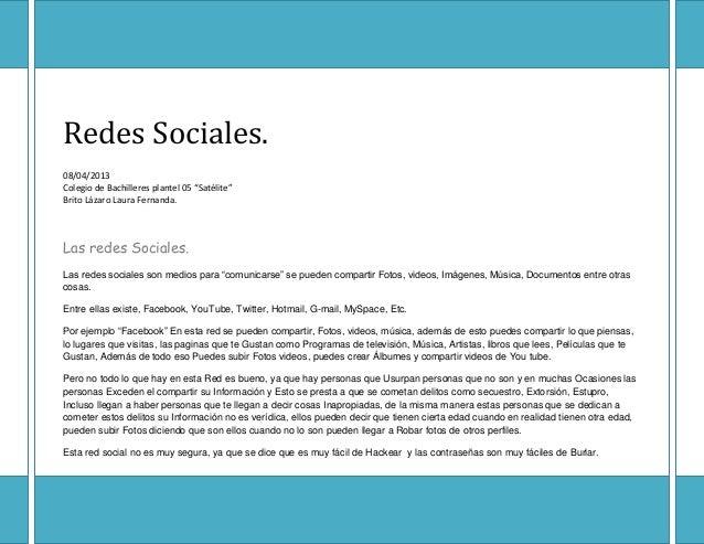 """Redes Sociales.08/04/2013Colegio de Bachilleres plantel 05 """"Satélite""""Brito Lázaro Laura Fernanda.Las redes Sociales.Las re..."""