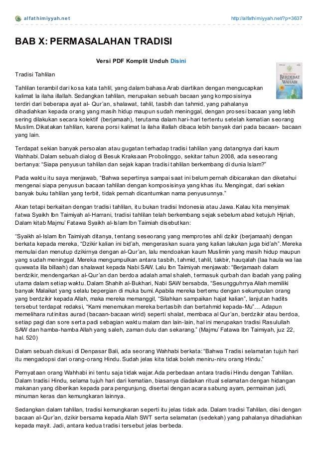 alf at himiyyah.net http://alfathimiyyah.net/?p=3637 BAB X: PERMASALAHAN TRADISI Versi PDF Komplit Unduh Disini Tradisi Ta...