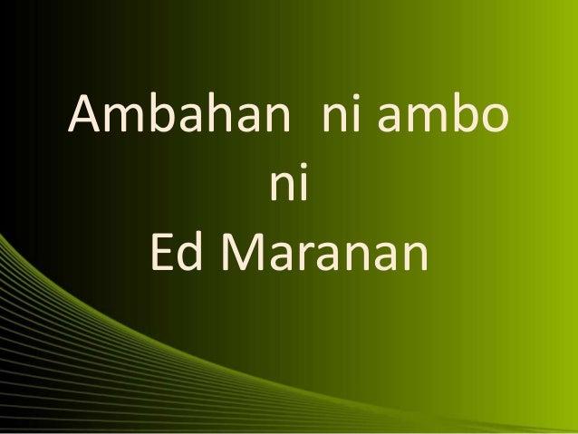 Ambahan ni ambo ni Ed Maranan