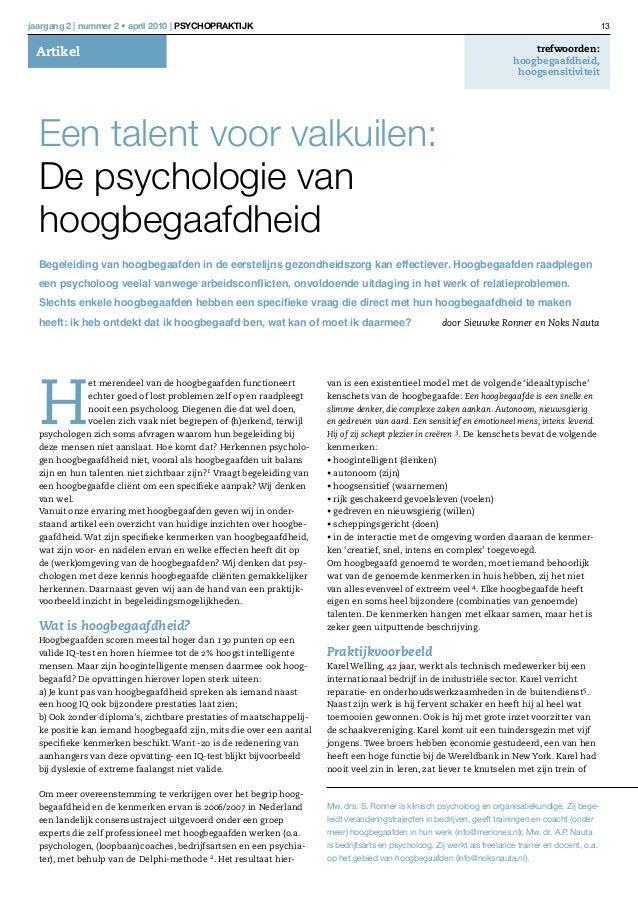jaargang 2 | nummer 2 • april 2010 | Psychopraktijk  13 trefwoorden: hoogbegaafdheid, hoogsensitiviteit H et merendeel van...