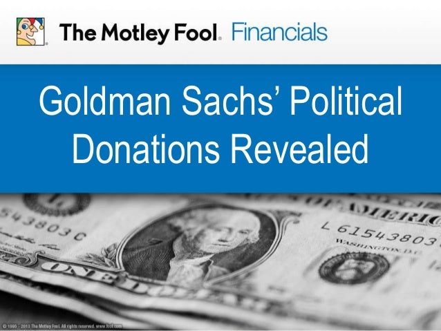 Goldman Sachs' Political Donations Revealed