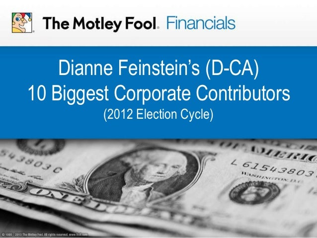 Dianne Feinstein's (D-CA) 10 Biggest Corporate Contributors (2012 Election Cycle)