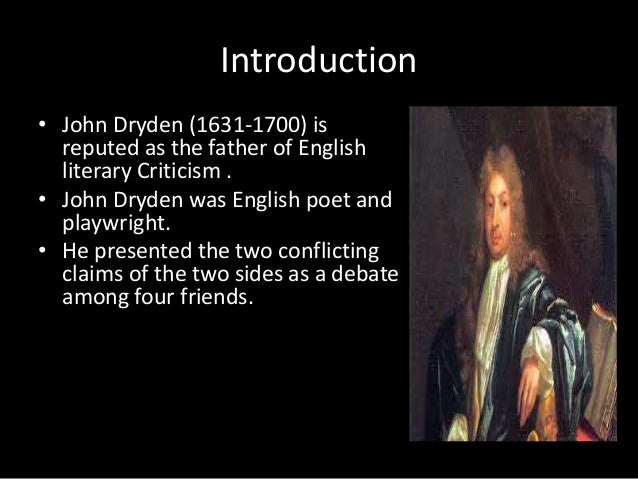 drydens an essay of dramatic poesy Dryden essay of dramatic poesy dryden dryden essay of dramatic poesy summary an essay on dramatic enotescom in italy writing john drydens of dramatic.