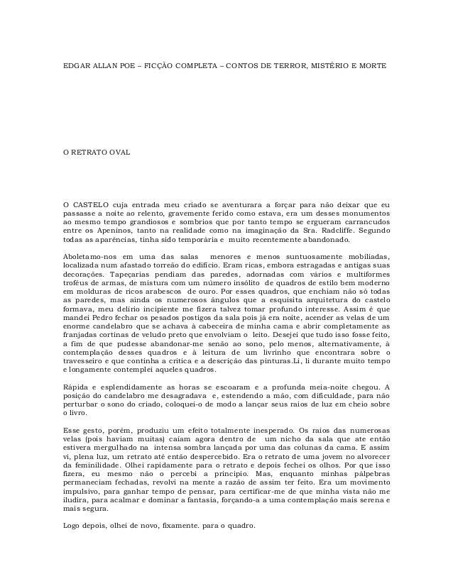 EDGAR ALLAN POE – FICÇÃO COMPLETA – CONTOS DE TERROR, MISTÉRIO E MORTE  O RETRATO OVAL  O CASTELO cuja entrada meu criado ...