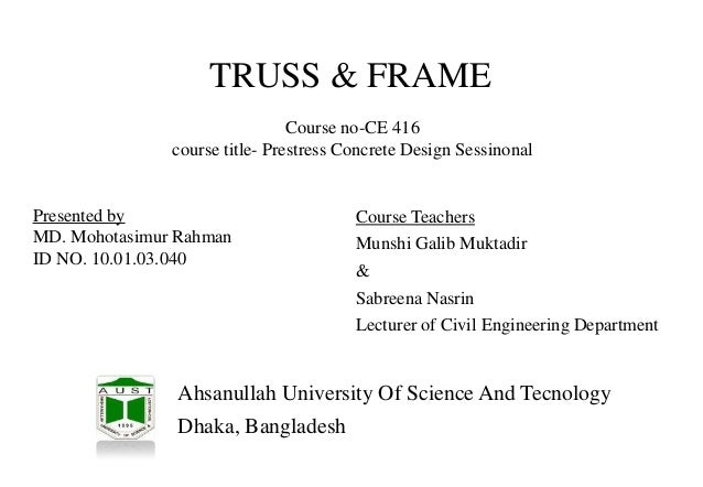 presentation based on Truss and Frame