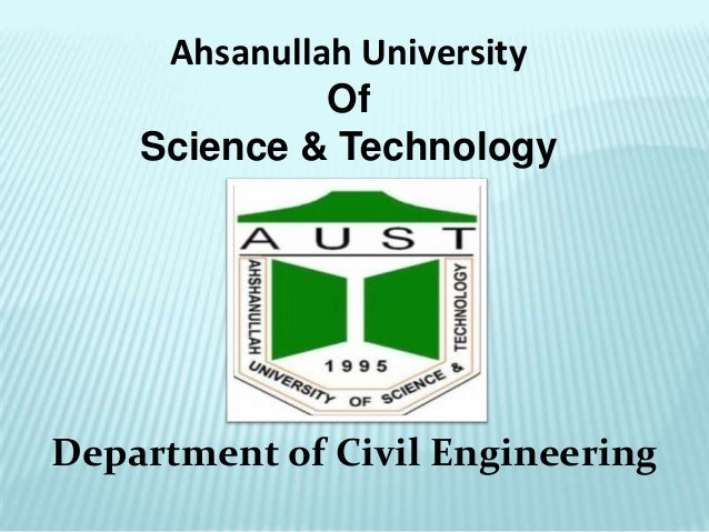 Ahsanullah University Of Science & Technology  Department of Civil Engineering