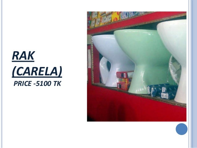 RAK  CARELA  PRICE  5100 TK. Sanitary Equipment Price In Dhaka   Rashedul Kabir   AUST 24th Batch