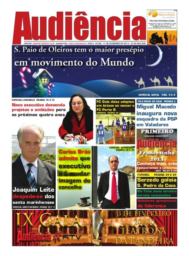 DIRETOR: JOAQUIM FERREIRA LEITE - SUBDIRETORA: JOANA VASCONCELOS - ANO X - Nº386 - 17 DE DEZEMBRO DE 2013 - 1€ IVA INCLUID...