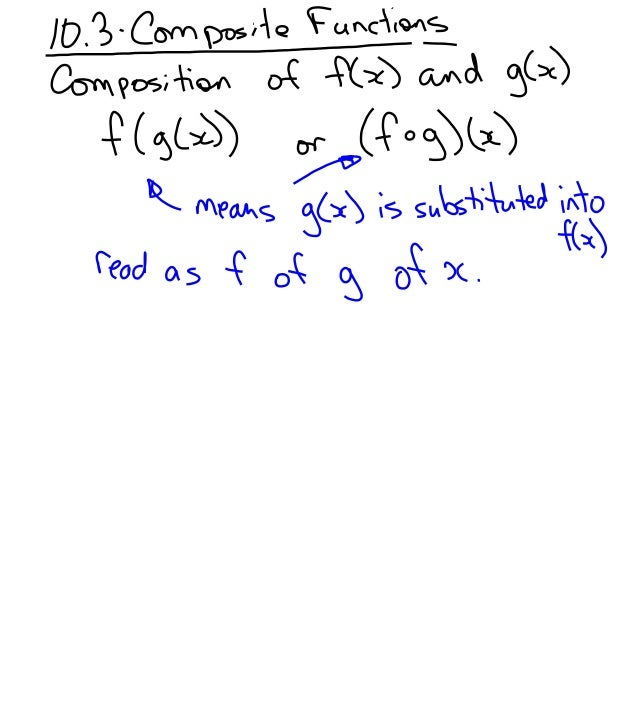 10.3   composite functions