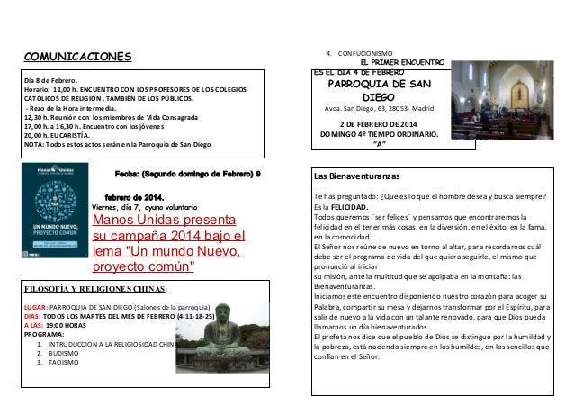 COMUNICACIONES Día 8 de Febrero. Horario: 11,00 h. ENCUENTRO CON LOS PROFESORES DE LOS COLEGIOS CATÓLICOS DE RELIGIÓN , TA...
