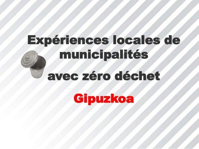 Expériences locales de municipalités avec zéro déchet Gipuzkoa