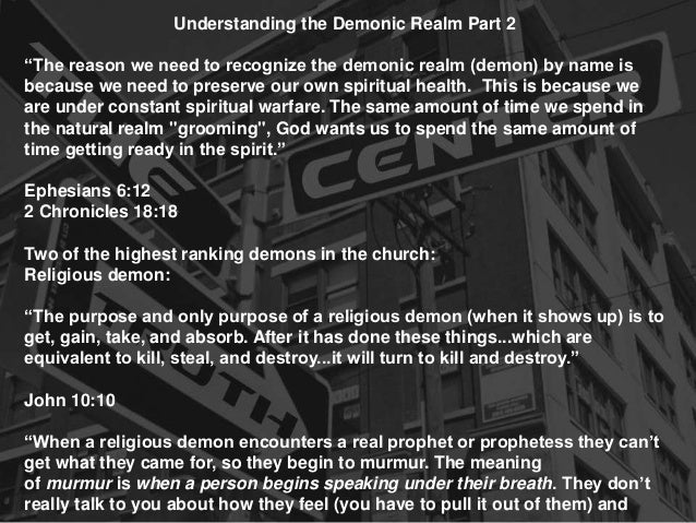 "Understanding the Demonic Realm Part 2 ""The reason we need to recognize the demonic realm (demon) by name is because we ne..."