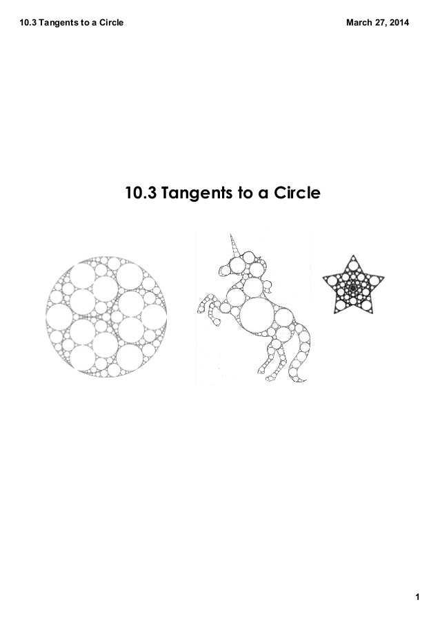 10.3TangentstoaCircle 1 March27,2014 10.3 Tangents to a Circle