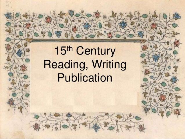 15th Century Reading, Writing Publication