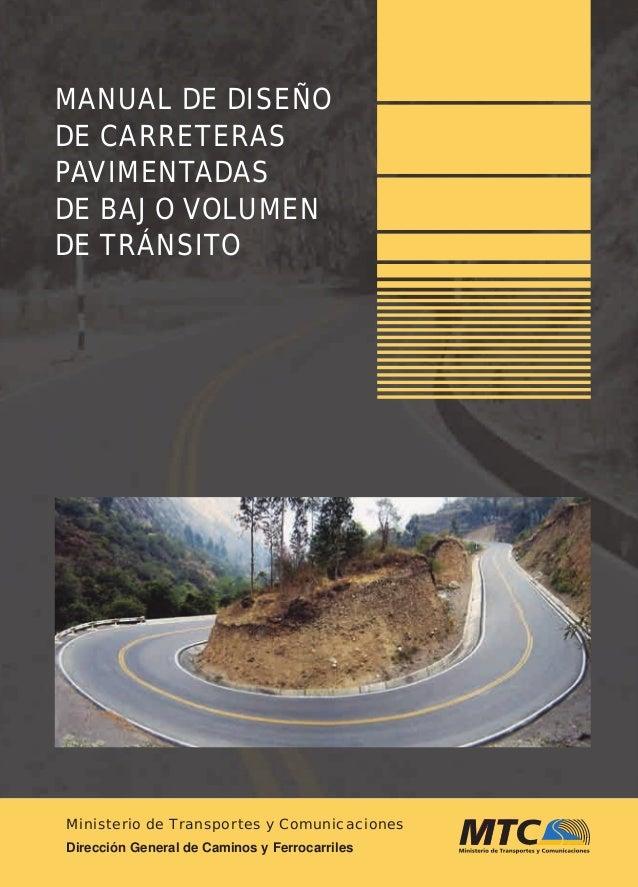 Ministerio de Transportes y Comunicaciones Dirección General de Caminos y Ferrocarriles MANUALDEDISEÑODECARRETERASPAVIMENT...