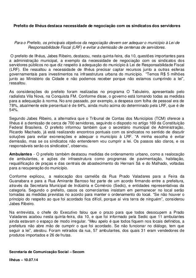 Prefeito de Ilhéus destaca necessidade de negociação com os sindicatos dos servidores Para o Prefeito, os principais objet...
