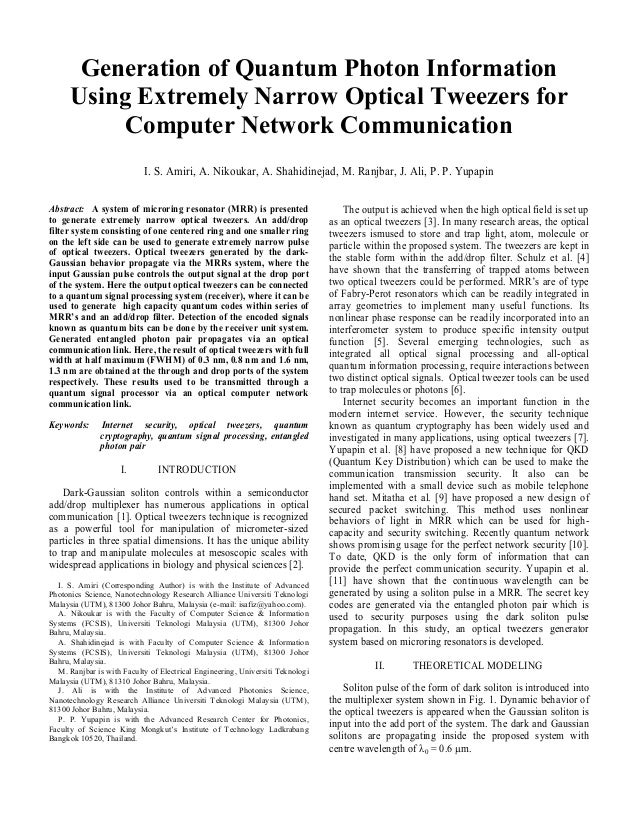 Generation of Quantum Photon Information Using Extremely Narrow Optical Tweezers for Computer Network Communication I. S. ...