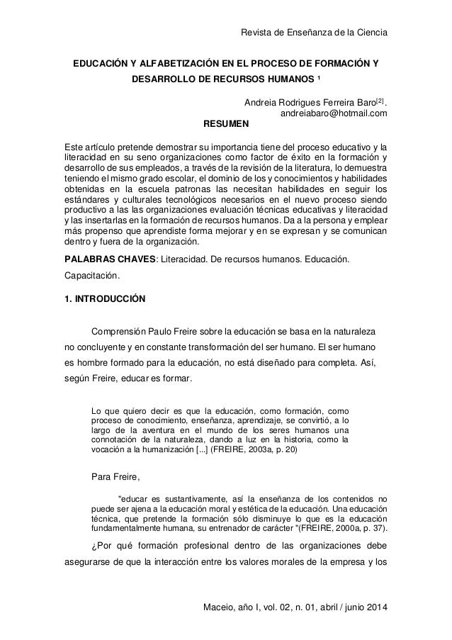 Revista de Enseñanza de la Ciencia 1 Maceio, año I, vol. 02, n. 01, abril / junio 2014 EDUCACIÓN Y ALFABETIZACIÓN EN EL PR...