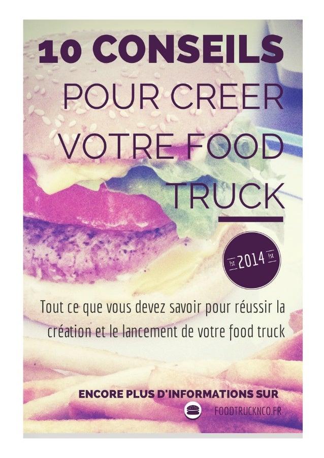 10 conseils pour cr u00e9er son food truck
