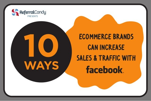 Ecommerce brands  can increase  sales & traffic with  PRESENTS
