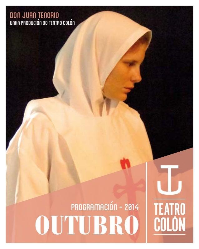 DON JUAN TENORIO  UNHA PRODUCIÓN DO TEATRO COLÓN  programación - 2014  OUTUBRO
