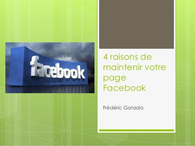 4 raisons de  maintenir votre  page  Facebook  Frédéric Gonzalo