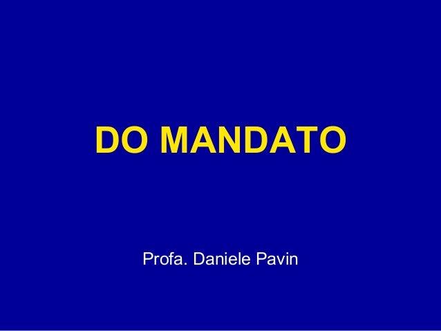 DO MANDATO  Profa. Daniele Pavin