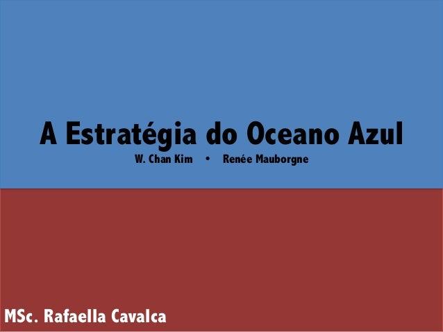 1d258c3bc9dfe Estratégia - oceano azul - Aula 2 MFN 2014 UFRJ  FIRJAN - Bizzie