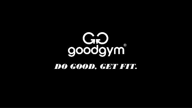 ®  DO GOOD, GET FIT.