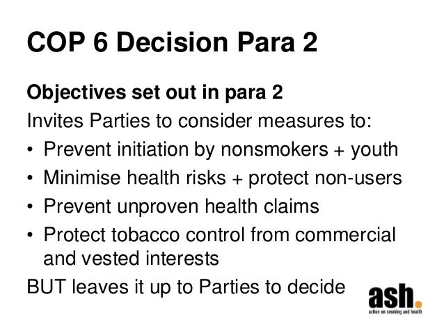 COP 6 Decision Para 2  Objectives set out in para 2  Invites Parties to consider measures to:  •Prevent initiation by nons...