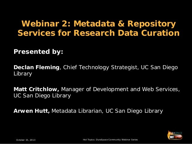 """10-15-13 """"Metadata and Repository Services for Research Data Curation"""" Presentation Slides Slide 2"""