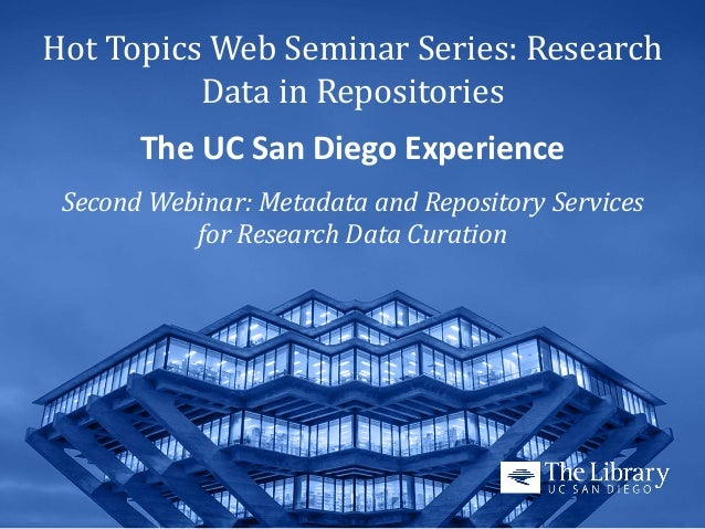 """10-15-13 """"Metadata and Repository Services for Research Data Curation"""" Presentation Slides Slide 3"""