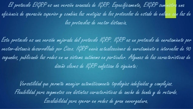 El protocolo de enrutamiento IGRP utiliza por defecto dos métricas, ancho de banda y retardo. IGRP puede utilizar una comb...