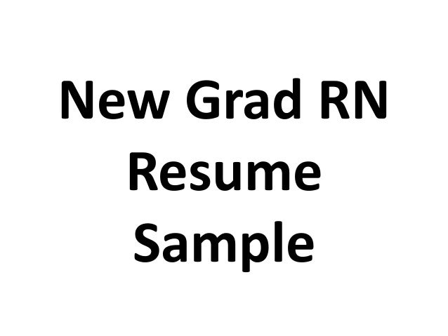 Grad Rn Resume Sample