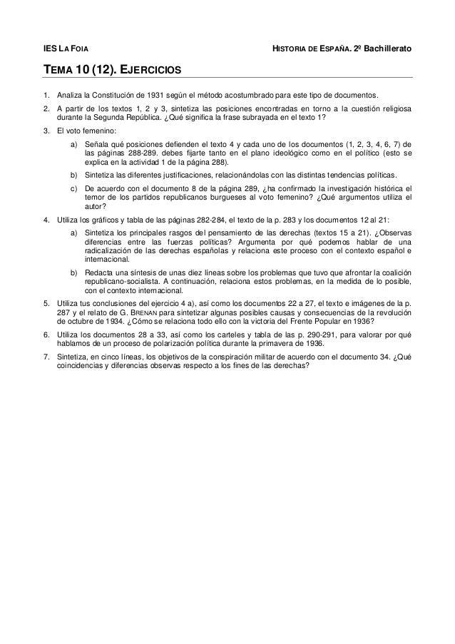 IES LA FOIA HISTORIA DE ESPAÑA. 2º Bachillerato TEMA 10 (12). EJERCICIOS 1. Analiza la Constitución de 1931 según el métod...