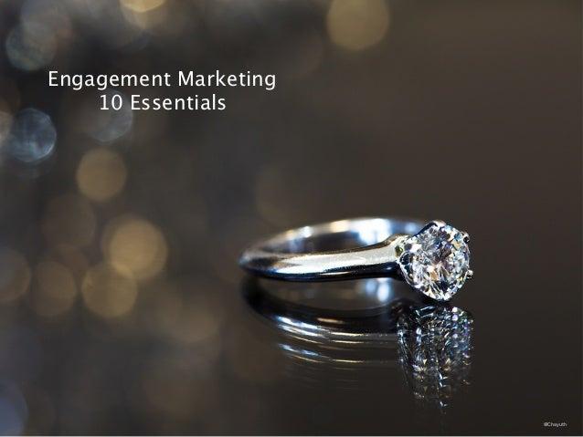@Chayuth Engagement Marketing  10 Essentials