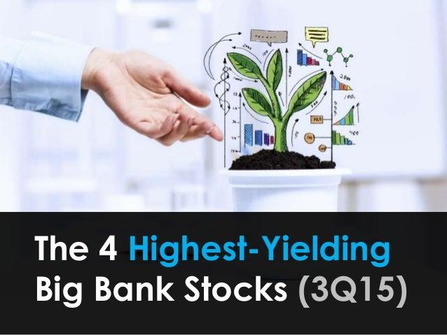 The 4 Highest-Yielding Big Bank Stocks (3Q15)